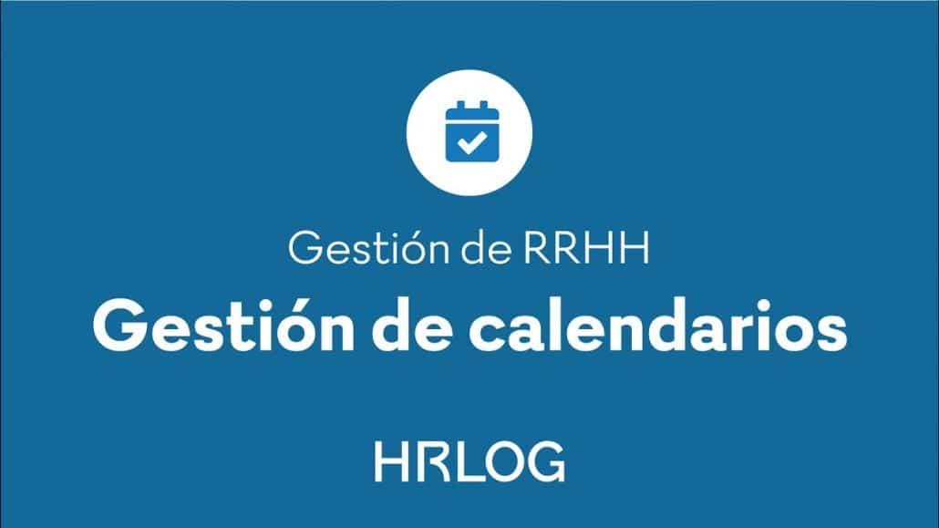 Gestión de calendarios HRLOG