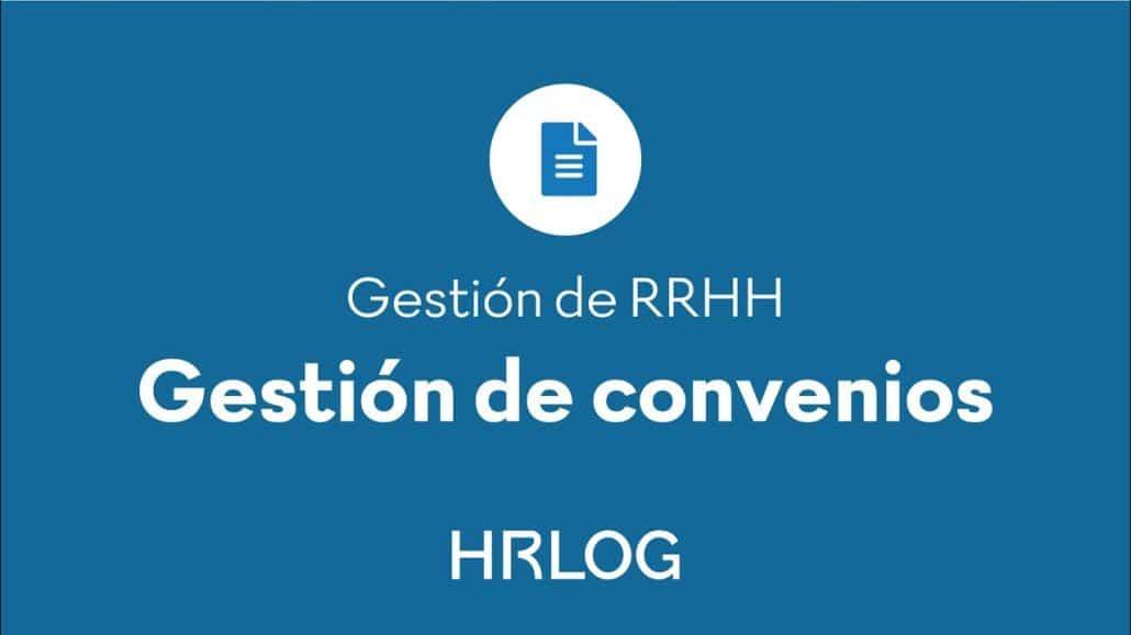 Gestion de convenios con HRLOG