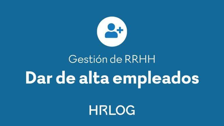 Dar de alta empleados con HRLOG